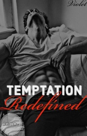 Temptation Redefined  [MANxMAN] (Completed) by moms-spaghettii