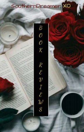 ♡ Book Review ♡ by SouthernDreamerXO