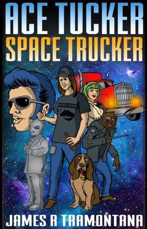 Ace Tucker Space Trucker by solidjim