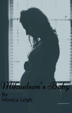 Mikaelson's Baby |Kol Mikaelson| by monica-leigh