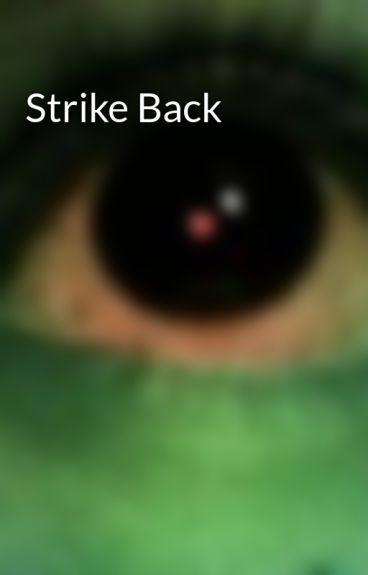 Strike Back by darkangel18