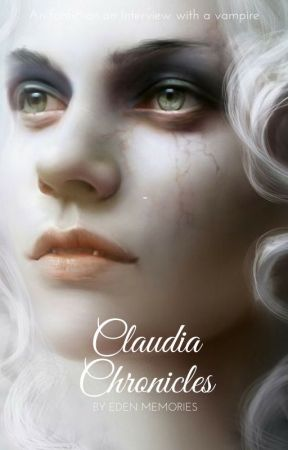Claudia Chronicles by Edenmemories
