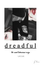 d r e a d f u l - [ I of III; hemmings → au ] by celumhood