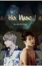 His Muse [BL Romance] by aclfuentes