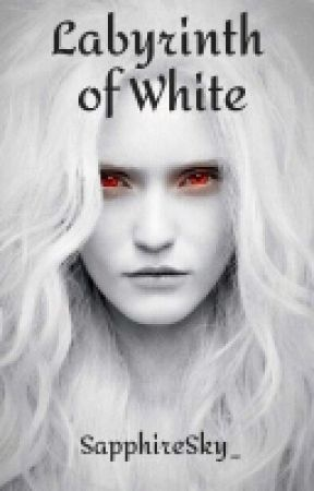 Labyrinth of White - The Moon Trilogy - Book #1 by SapphireSky_