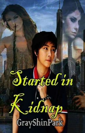 Started in Kidnap  (Editing) by grayshinpark