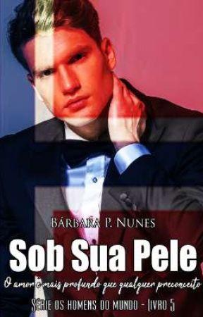 Sob sua pele by BarbaraPNunes