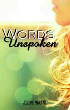 Words Unspoken by joseline__
