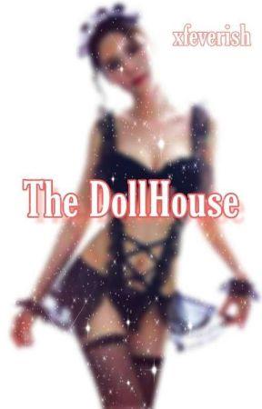 The DollHouse(GirlxGirl)(Mdlg) by Feverish