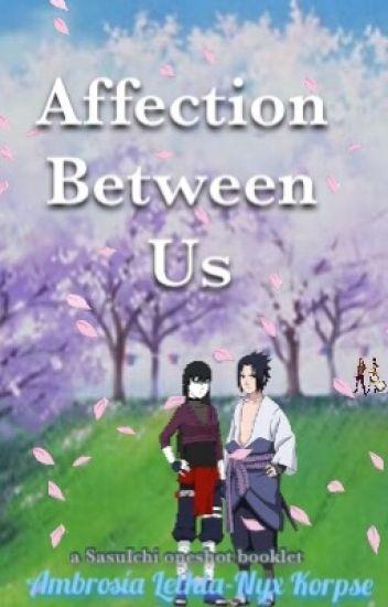 Affection Between Us ||SasuIchi Oneshot Booklet||