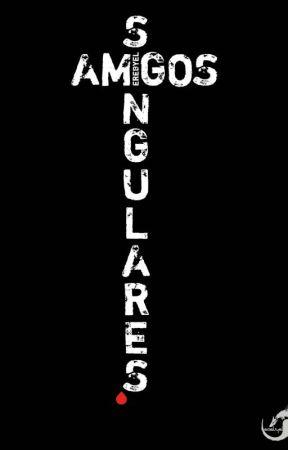 Amigos Singulares by Erebyel