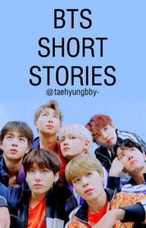 bts || short stories  by taehyungbby-