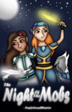 The Night of the Mobs (MCSM Fanfiction - Sequel to The Secrets Beneath the Lies) by FanfictionalWarrior