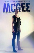 Protegiendo a McGee by RocioRosado