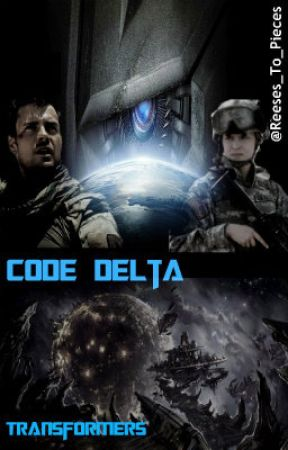 Code Delta (Transformers Fanfiction) by new_age_soldier