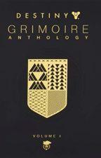 Destiny Grimoire Anthology, Vol I [PDF] by Bungie  Inc by xylimero25301