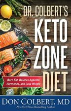 Dr. Colbert's Keto Zone Diet [PDF] by Don Colbert  M D by jitymoco1464