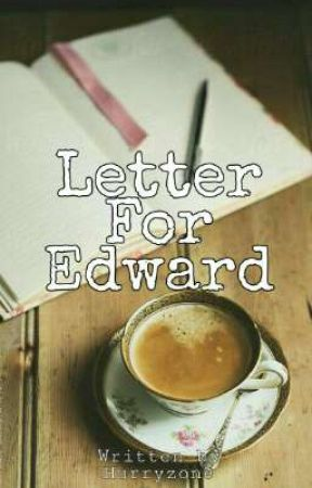 Letter For Edward by HurryZone