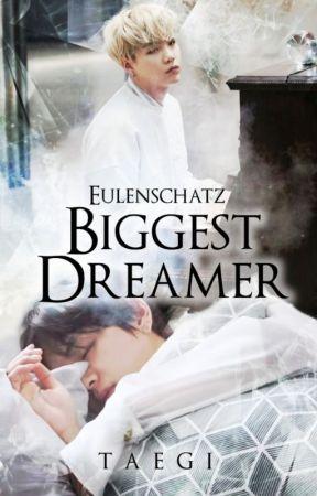 Biggest Dreamer by Eulenschatz