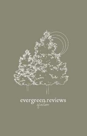 evergreen reviews by sfeiten