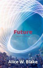 Future by AliceWBlake