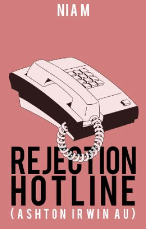 DISCONTINUED - rejection hotline (ashton irwin au) by lIamas