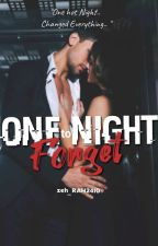 A ONE NIGHT TO FORGET by MWMD-EJB