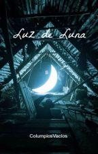 Luz de Luna by ColumpiosVacios