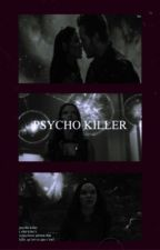 PSYCHO KILLER | spam book by zephsandra