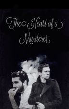 The Heart of a Murderer >> GYLLENHOLLAND  by 21Chlorine