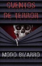 Cuentos de Terror: Modo Bizarro by Jsantirachi