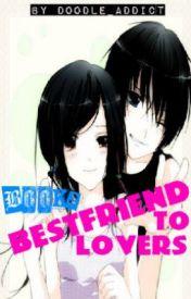 Bestfriend To Lovers (Book 2) by theprimroseee