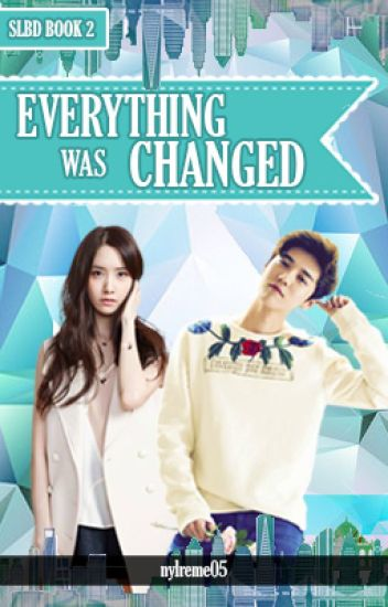 SLBD (BOOK 2): Everything was changed (Complete)