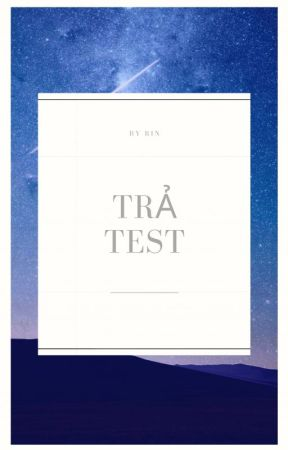 Trả test by ThPhan095