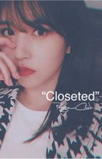 """Closeted"" | (MICHAENG One-Shot) by Pengu_Cub"