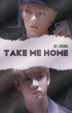 TAKE ME HOME | jeongchan by lipurci