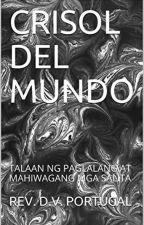CRISOL DEL MUNDO by kumandersator