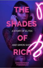 The Shades of Rich by shano_02