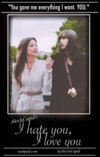 I hate you, I love you (JENLISA FANFIC) by AlexIsCupid