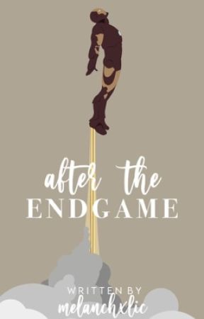 after the endgame. by -melanchxlic