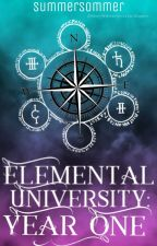 The Elemental University: Year One by SummerSommer