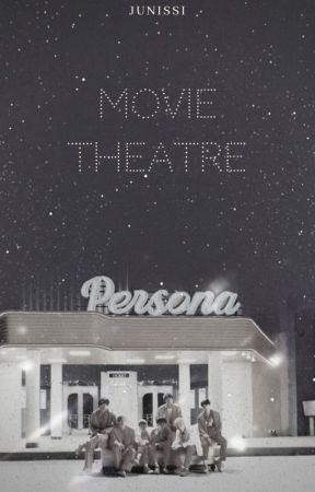 Movie Theatre || VxBTS by Junissi