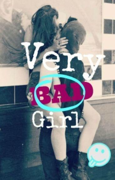Very Bad Girl