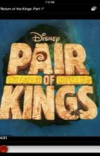 Pair of kings season 4 return of the kings by AwesomeGuy1234