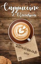 Cappuccino & Recensioni by Ellenicamente