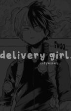 delivery girl | t. shouto by softbiscuit