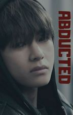 Abducted in the night...(BTS fanfic)Forced To Be A Baby  by Starlightbaby8