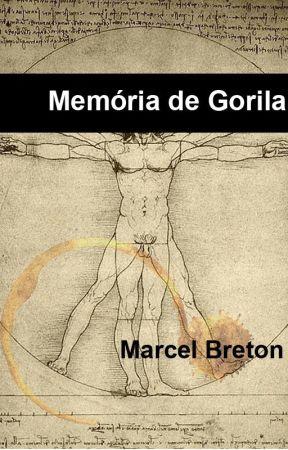 Memória de Gorila by MarcelBreton