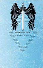 The Power Wars by CranberryDreams