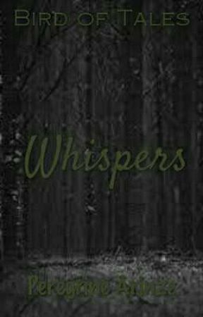 Whispers by PeregrineArinze